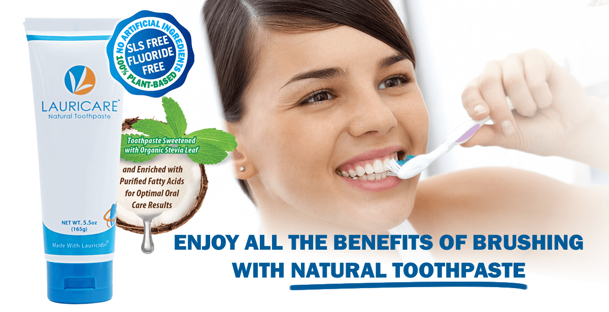 Enjoy the benefits of switching to Lauricidin Natural Toothpaste